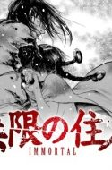 Mugen no Juunin ( Blade of the Immortal )
