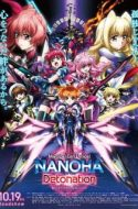 Mahou Shoujo Lyrical Nanoha: Detonation ( Magical Girl Lyrical Nanoha Detonation )