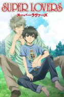 Super Lovers + OVA