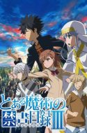 Toaru Majutsu no Index Season III ( A Certain Magical Index 3 ) (DUB)