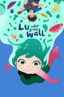 Yoake Tsugeru Lu no Uta – Lu Over the Wall