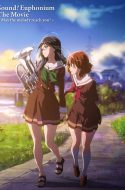 Hibike! Euphonium Movie: Todoketai Melody ( High Definition 1080p )